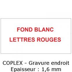 Fond blanc / Lettres rouges - Gravure Coplex endroit