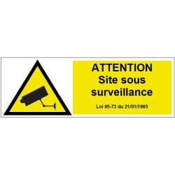 ATTENTION site sous surveillance - Signalétique adhésive
